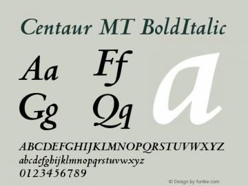 Centaur MT BoldItalic Version 001.001 Font Sample