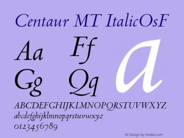 Centaur MT ItalicOsF Version 001.000 Font Sample