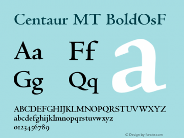 Centaur MT BoldOsF Version 001.000 Font Sample