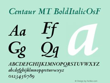 Centaur MT BoldItalicOsF Version 001.000 Font Sample