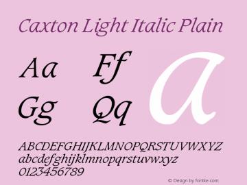 Caxton Light Italic Plain Version 005.000 Font Sample