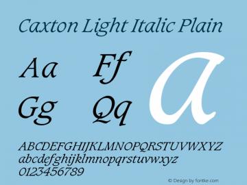 Caxton Light Italic Plain Version 1.0 Font Sample