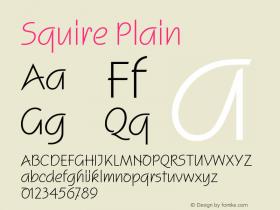 Squire Plain Version 1.0 Font Sample