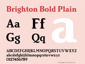 Brighton Bold Plain Version 1.0 Font Sample