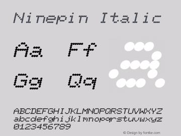 Ninepin Italic Altsys Fontographer 4.1 12/22/94 Font Sample