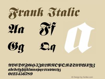 Frank Italic Altsys Fontographer 4.1 11/3/95 Font Sample