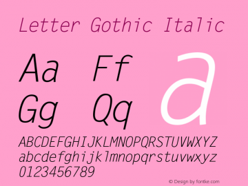 Letter Gothic Italic Version 1.02a Font Sample