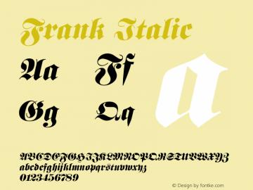 Frank Italic Altsys Fontographer 4.1 5/10/96 Font Sample