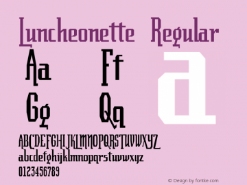 Luncheonette Regular 001.000 Font Sample