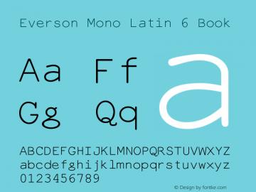 Everson Mono Latin 6 Book Version Altsys Fontographer Font Sample