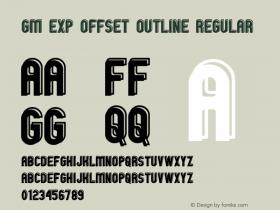 GM Exp Offset Outline Regular 1 Font Sample