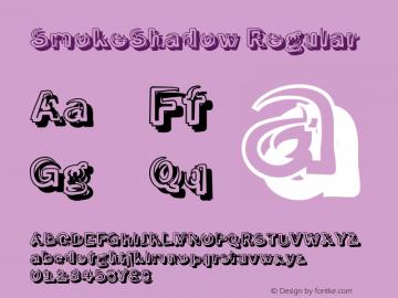 SmokeShadow Regular 1.0 Font Sample