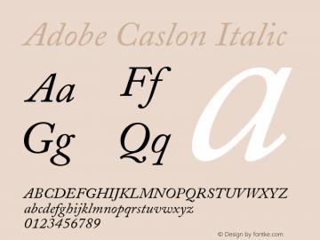 Adobe Caslon Italic Version 001.001 Font Sample