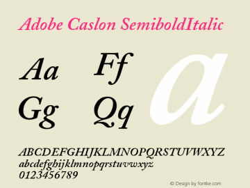 Adobe Caslon SemiboldItalic Version 001.001 Font Sample