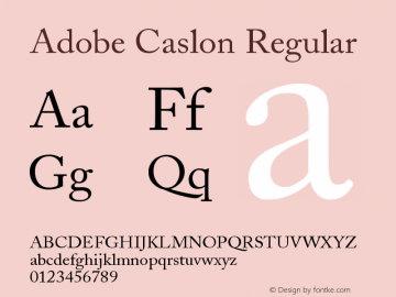 Adobe Caslon Regular Version 001.001 Font Sample