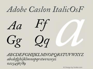 Adobe Caslon ItalicOsF Version 001.001 Font Sample