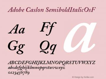 Adobe Caslon SemiboldItalicOsF Version 001.001 Font Sample