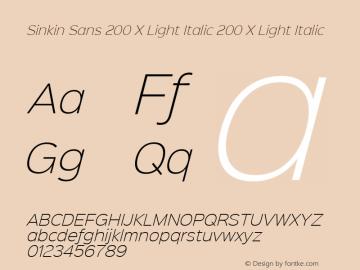 Sinkin Sans 200 X Light Italic 200 X Light Italic Sinkin Sans (version 1.0)  by Keith Bates   •   © 2014   www.k-type.com Font Sample