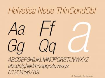 Helvetica Neue ThinCondObl Version 001.000 Font Sample