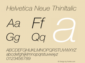 Helvetica Neue ThinItalic Version 001.001图片样张