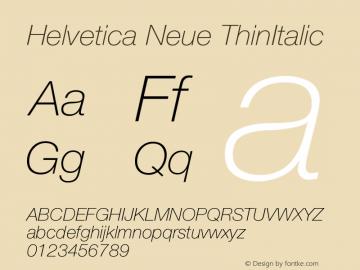 Helvetica Neue ThinItalic Version 001.001 Font Sample