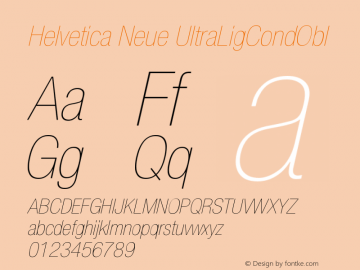 Helvetica Neue UltraLigCondObl Version 001.000图片样张