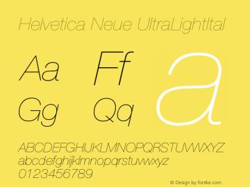 Helvetica Neue UltraLightItal Version 001.102 Font Sample