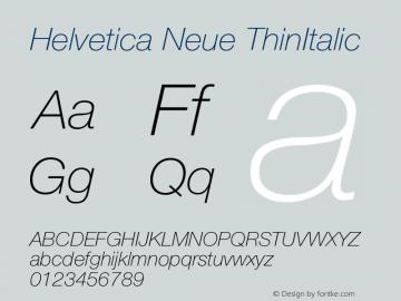 Helvetica Neue ThinItalic Version 001.003 Font Sample