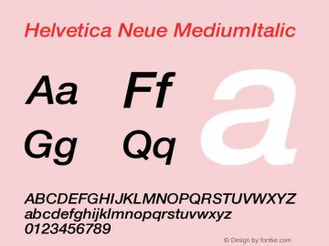 Helvetica Neue MediumItalic Version 001.000 Font Sample