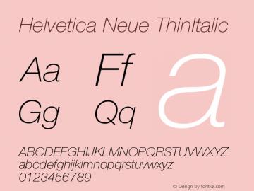 Helvetica Neue ThinItalic Version 001.000 Font Sample