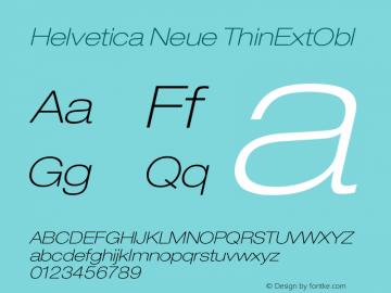 Helvetica Neue ThinExtObl Version 001.000 Font Sample