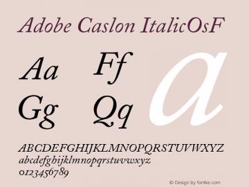Adobe Caslon ItalicOsF Version 001.002 Font Sample