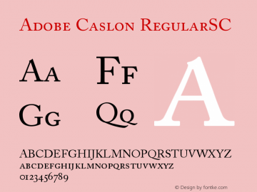 Adobe Caslon RegularSC Version 001.002 Font Sample