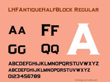 LHFAntiqueHalfBlock Regular 001.000 Font Sample