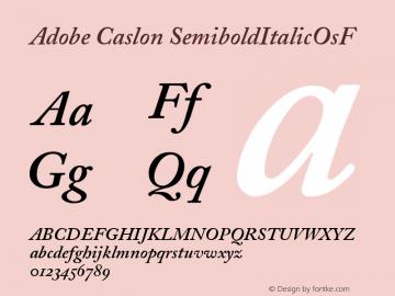 Adobe Caslon SemiboldItalicOsF Version 001.002 Font Sample