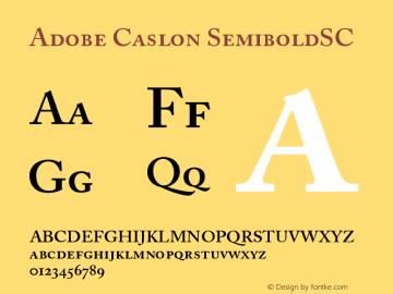 Adobe Caslon SemiboldSC Version 001.002 Font Sample