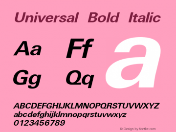 Universal Bold Italic The IMSI MasterFonts Collection, tm 1995, 1996 IMSI (International Microcomputer Software Inc.)图片样张