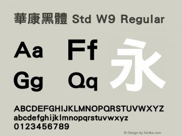 華康黑體 Std W9 Regular Version 1.03 Font Sample