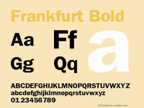 Frankfurt Bold The IMSI MasterFonts Collection, tm 1995 IMSI Font Sample