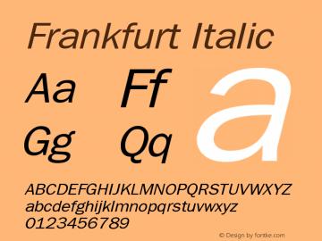 Frankfurt Italic The IMSI MasterFonts Collection, tm 1995 IMSI Font Sample