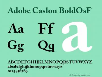 Adobe Caslon BoldOsF Version 001.002 Font Sample
