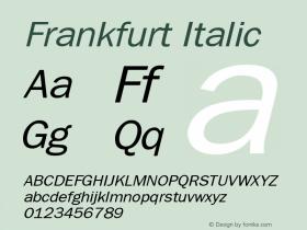 Frankfurt Italic The IMSI MasterFonts Collection, tm 1995, 1996 IMSI (International Microcomputer Software Inc.) Font Sample