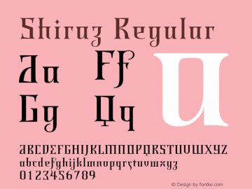 Shiraz Regular Version 1.000;PS 001.000;hotconv 1.0.38 Font Sample