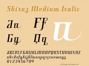 Shiraz Medium Italic 001.000 Font Sample