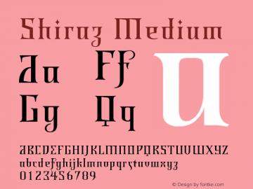 Shiraz Medium Version 001.000 Font Sample