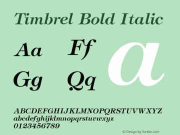 Timbrel Bold Italic The IMSI MasterFonts Collection, tm 1995, 1996 IMSI (International Microcomputer Software Inc.) Font Sample