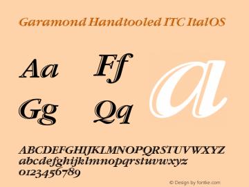 Garamond Handtooled ITC ItalOS Version 001.005 Font Sample