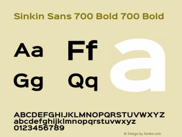 Sinkin Sans 700 Bold 700 Bold Sinkin Sans (version 1.0)  by Keith Bates   •   © 2014   www.k-type.com图片样张