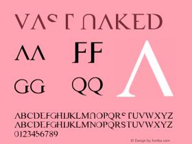 VAST Naked Macromedia Fontographer 4.1 6/5/2004 Font Sample