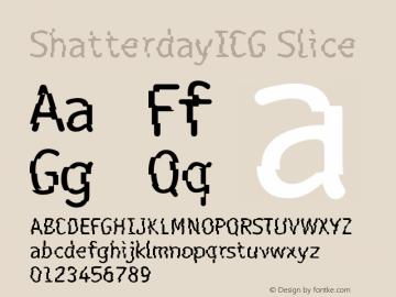 ShatterdayICG Slice Version 001.000 Font Sample